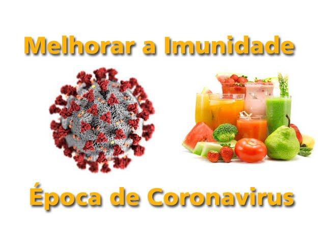Época de Coronavirus – devemos cuidar da nossa imunidade – Receita de Suco para Melhorar a Imunidade