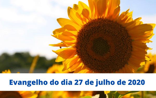Evangelho-do-dia-27-de-julho-de-2020