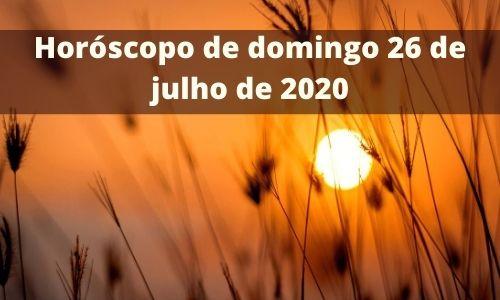 Horóscopo-de-domingo-26-de-julho-de-2020