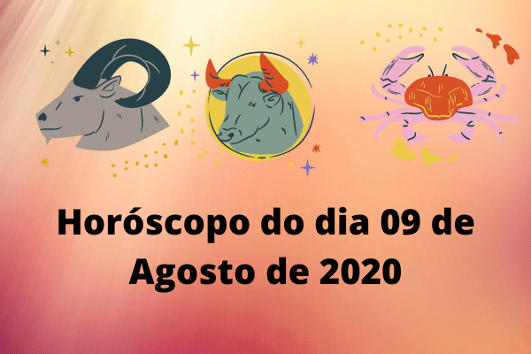 Horóscopo-do-dia-09-de-Agosto-de-2020