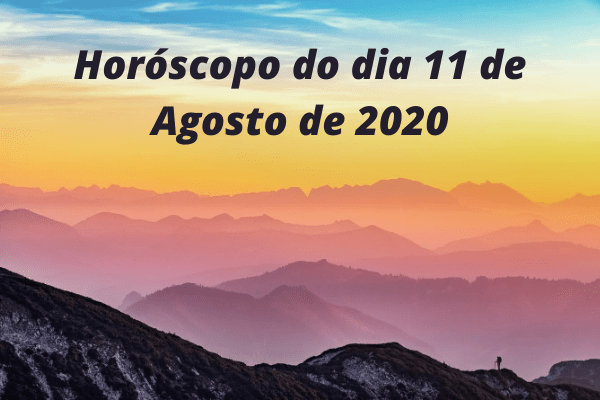 Horóscopo-do-dia-11-de-Agosto-de-2020
