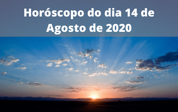 Horóscopo-do-dia-14-de-Agosto-de-2020